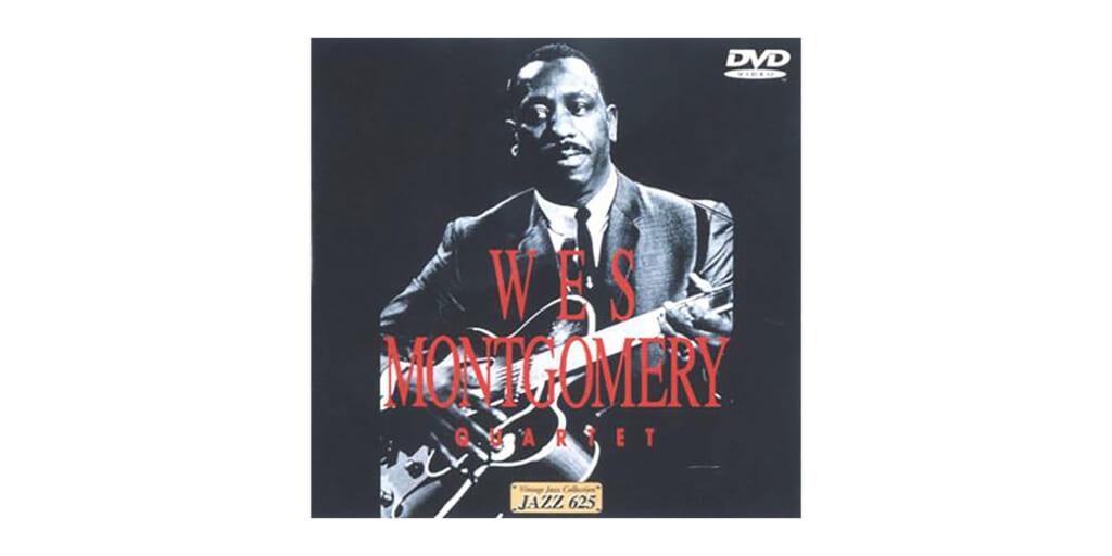 ウェス・モンゴメリー@イギリスBBCDVD『Jazz 625』